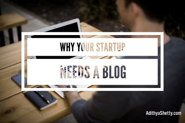 Why Your Startup Needs a Blog